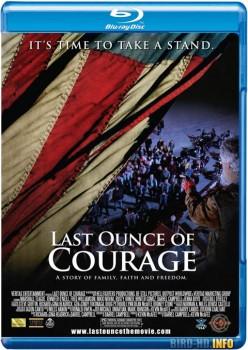 Last Ounce of Courage 2012 m720p BluRay x264-BiRD