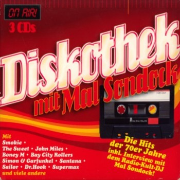 VA - Diskothek mit Mal Sondock - Die Hits der 70er Jahre (3CD) (2009)