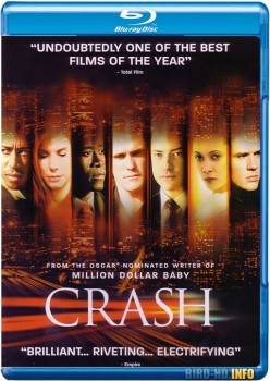 Crash 2004 Director's Cut m720p BluRay x264-BiRD