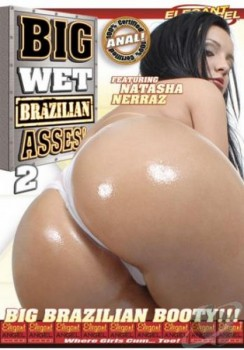 movie File name : Big Wet Brazilian Asses 2
