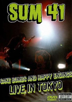 Sum 41: Sake Bombs & Happy Endings