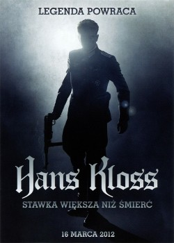 Przód ulotki filmu 'Hans Kloss. Stawka Większa Niż Śmierć'