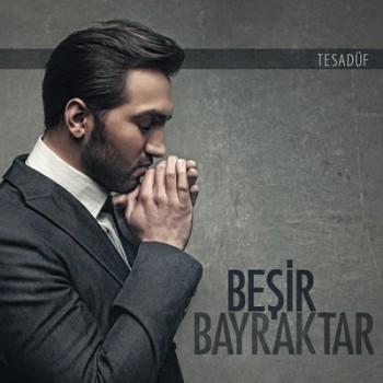 03f2a7274946308 Beşir Bayraktar   Tesadüf (2013) Full Albüm İndir
