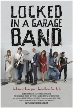 �������� � ������ / Locked in a Garage Band (2012)