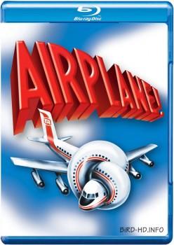 Airplane! 1980 m720p BluRay x264-BiRD