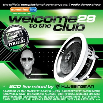 Welcome To The Club Vol.29 (2013)