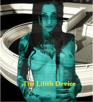 The Lilith Device [VER 3.6]