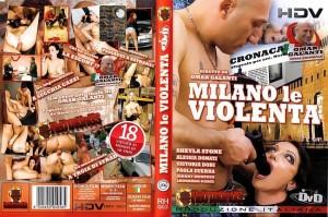 Milano le Violenta