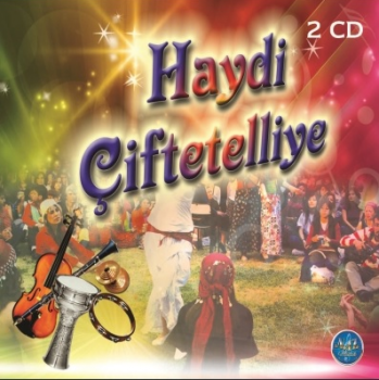 Ahmet Yılmazçam & Mustafa Alevli – Haydi Çiftetelliye (2015) Full Albüm İndir