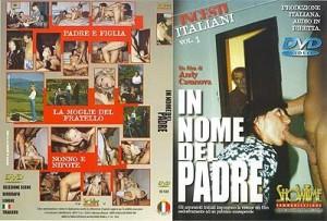 Incesti Italiani 1 - In Nome del Padre